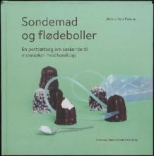 : Sondemad og flødeboller : en portrætbog om søskende til mennesker med handicap