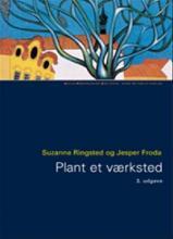 Plant et værksted : grundbog om æstetisk-skabende virksomhed